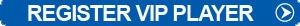 Register VIP Player